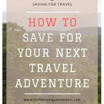 How To Save For Your Next Travel Adventure