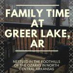 Family Time At Greer Lake, AR